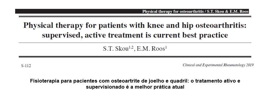 Fisioterapia para pacientes com osteoartrite de joelho e quadril: o tratamento ativo e supervisionado é a melhor prática atual