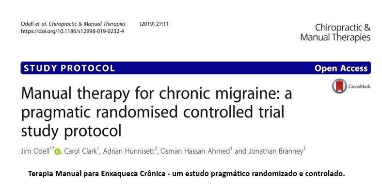 Terapia Manual para Enxaqueca Crônica: um estudo pragmático randomizado e controlado.