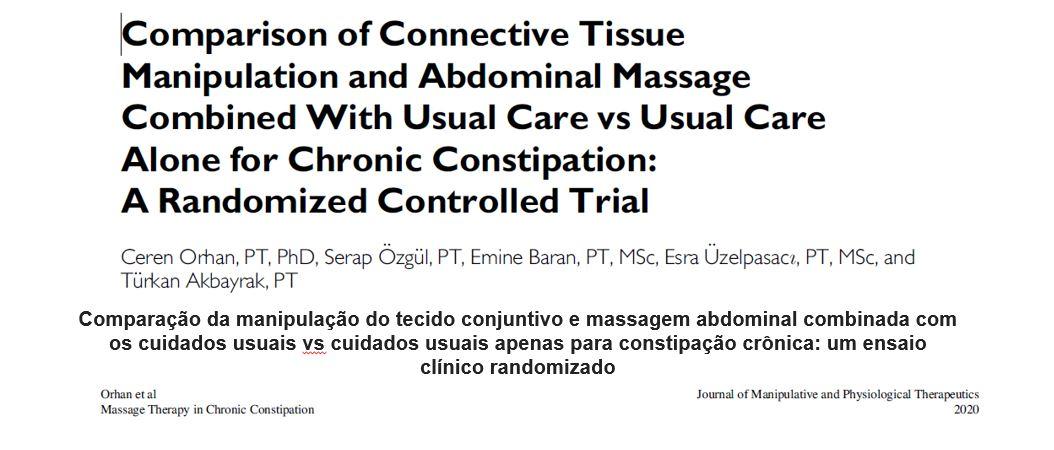 Comparação da manipulação do tecido conjuntivo e massagem abdominal combinada com os cuidados usuais vs cuidados usuais apenas para constipação crônica – um ensaio clínico randomizado