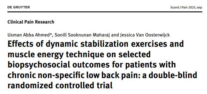 1 – Efeitos dos exercícios de estabilização dinâmica e técnica de energia muscular sobre resultados biopsicossociais selecionados para pacientes com dor lombar crônica inespecífica: um teste duplo-cego controlado e randomizado.
